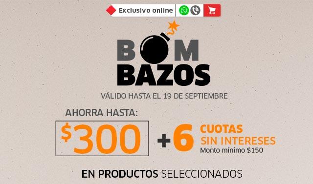 BOMBAZOS   AHORRA HASTA $300.00